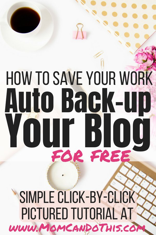 Protect your blog with free automated WordPress backups in a set it and forget it approach. Super easy instructions for backing up your WordPress site. Blogging for beginners is hard. Protect your work right now with WordPress Backups on Autopilot. Click through for failproof step-by-step instructions and more blogging tips at momcandothis.com