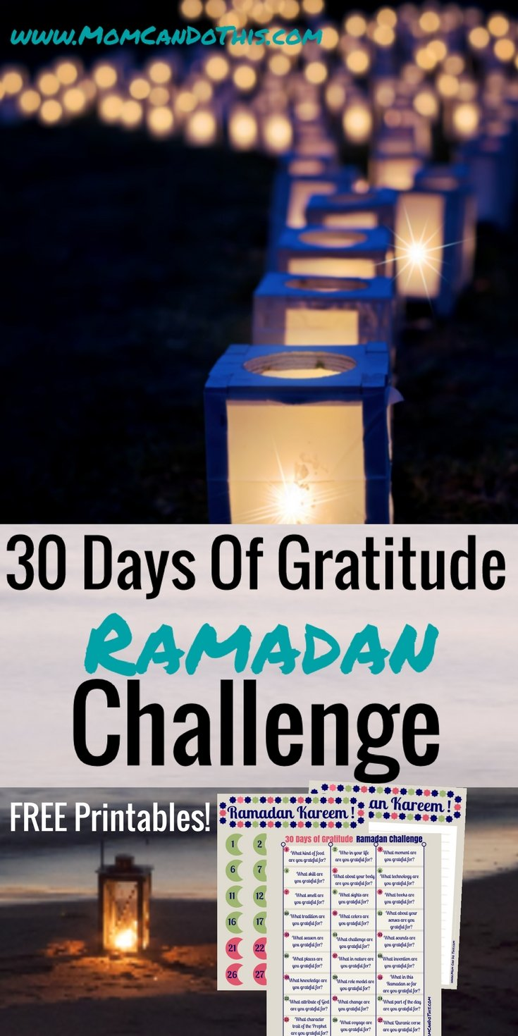 Ramadan Gratitude Challenge. With FREE workbook and printables. Click through for 30 Gratitude Journal prompts for Ramadan.