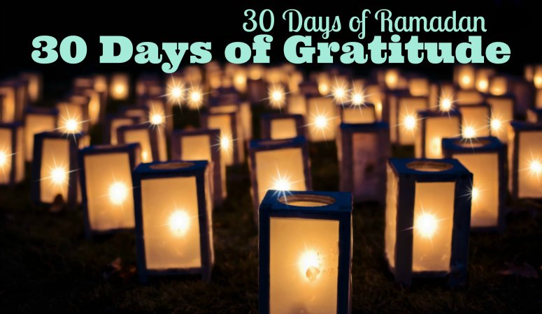 Ramadan Gratitude Challenge – 30 Days of Gratitude Free Challenge