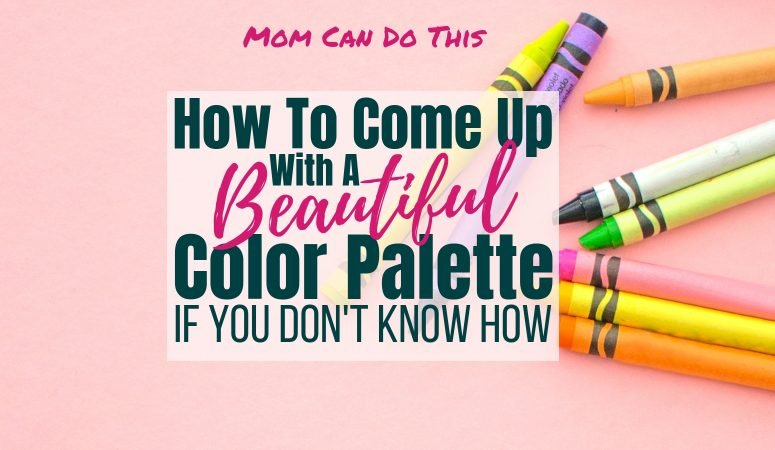 Great Tips of finding the perfect color palette! Make your own custom color palette or choose from color schemes ready-to-use. Click through to Mom Can Do This. Grab the free image bundle, too.