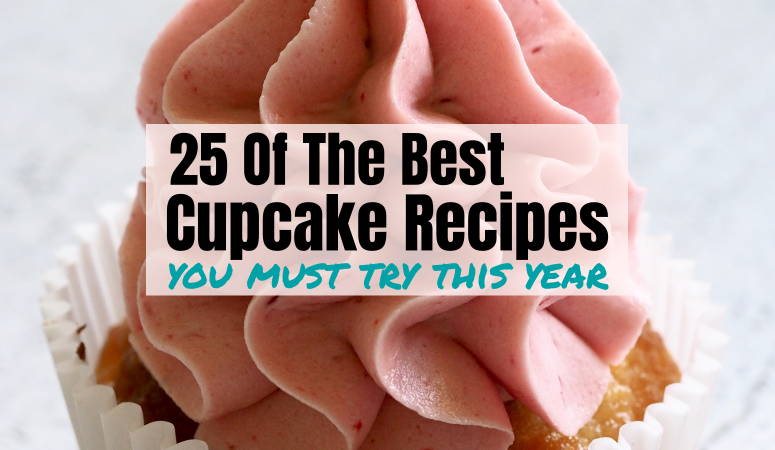 25 of the best Cupcake Recipes To Try This Year