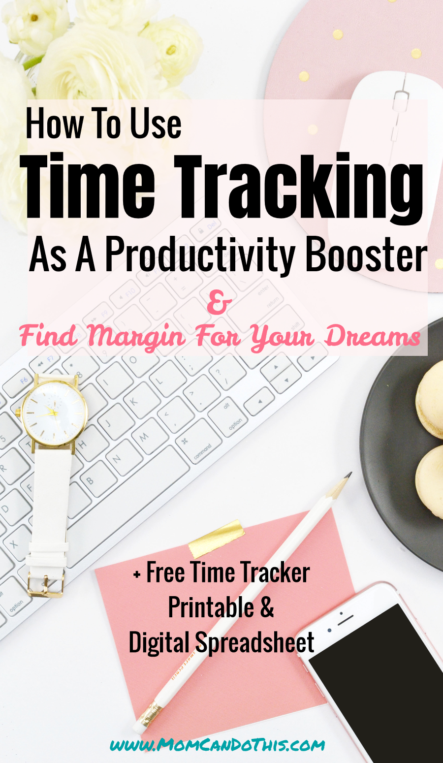 Effective Time Management for Moms. Learn how to track your time and keep an activity log to find margin for your dreams. Click through for free worksheets to use. Learn about useful time management apps to track your time and more productivity tips now.