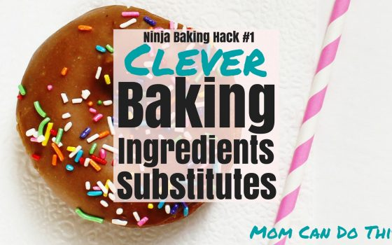 How To Substitute Ingredients to bake anytime you want