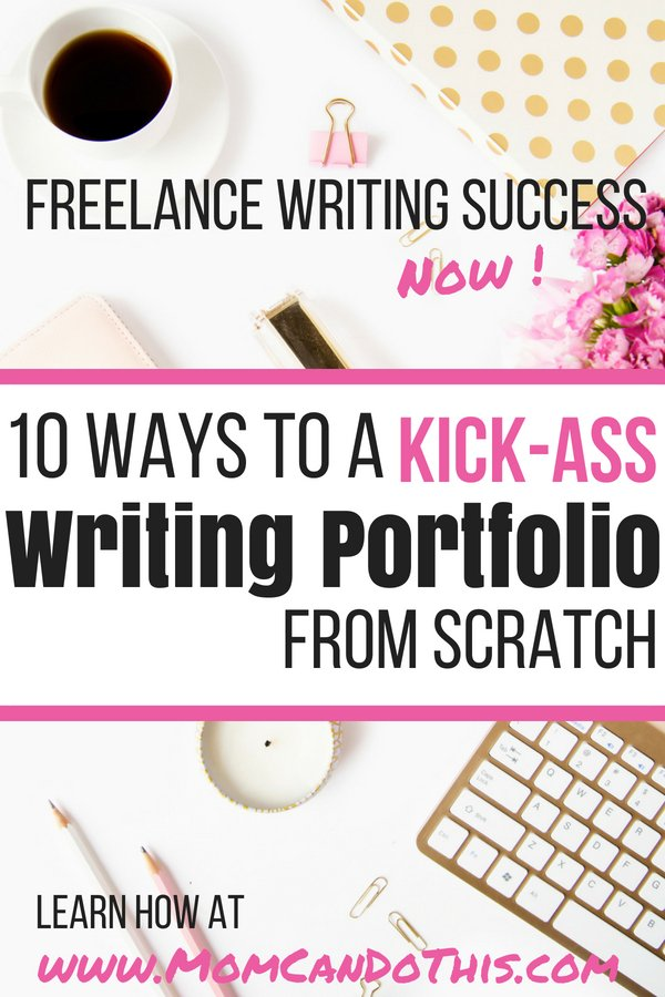 How to Create a Freelance Writing Portfolio Fast From Scratch, If You Have NO Experience. Learn 10 fast ways to build a freelance writing portfolio as a newbie who is just starting out. Get the FREE start-up guide for freelance writers, too!