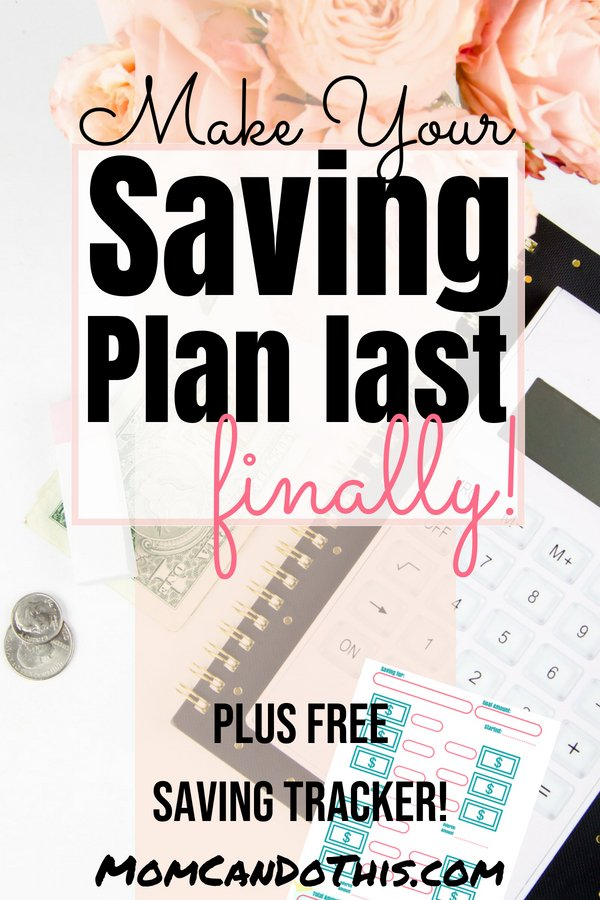 How to create a monthly saving plan you will stick to. A savings plan that lasts finally. With free saving tracker printable. Start a saving plan that fits your budget today with these easy step-by-step instructions. How to make your saving plans work for you! Full saving plan guide.