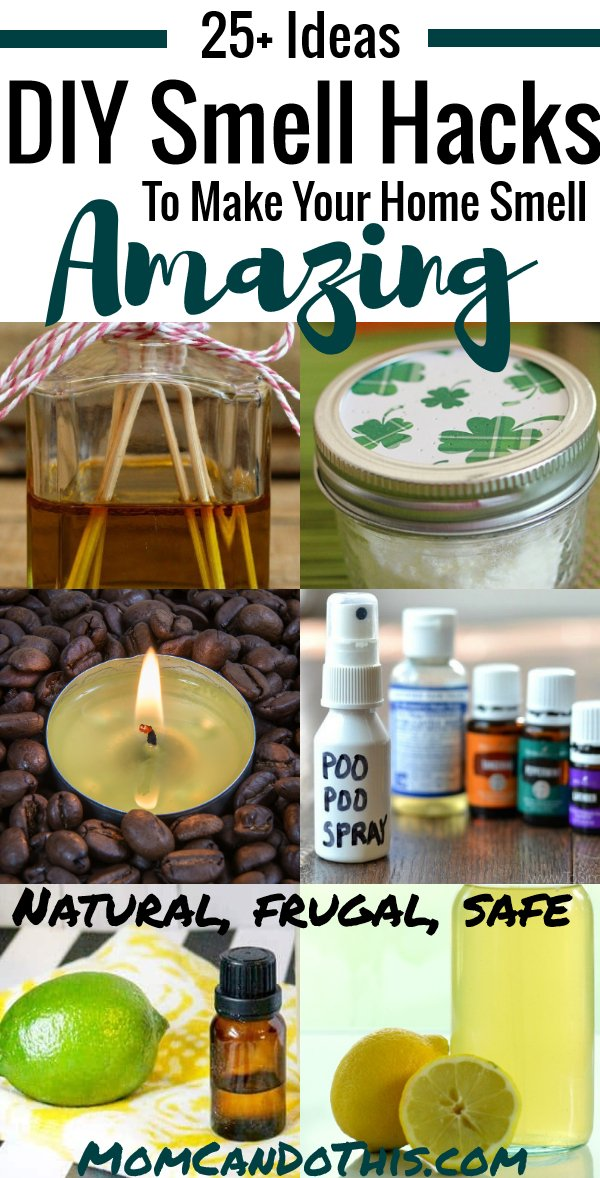 25+ Best Natural DIY Smell Hacks for a home that smells amazing! These smell ideas are perfect for the holidays or to get company ready in seconds!  Natural and easy ways to make your home smell great! Frugal homemaking ideas. Full list at MomCanDoThis.